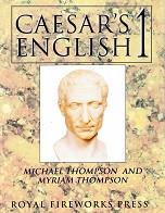 Caesar's English 1: Latin Foundation of English Vocabulary
