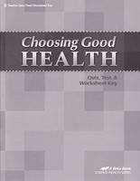 Choosing Good Health 6, Quiz-Test-Worksheet Key