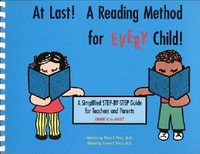 At Last! A Reading Method for Every Child! 4th ed.