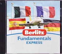 Berlitz Fundamentals Express: French-German-Italian-Spanish