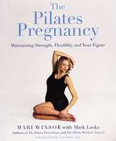 Pilates Pregnancy: Maintain Strength, Flexibility, Figure