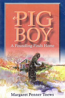 Pig Boy: A Foundling Finds Home