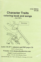 Character Traits Coloring Book and Songs (on CDs)