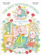 Best Bedtime Stories of Mother Pig