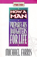 How a Man Prepares His Daughters for Life