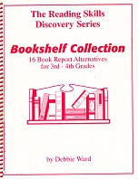 Bookshelf Collection: 16 Book Report Alternatives, 3-4th