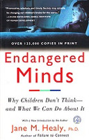 Endangered Minds: Why Children Don't Think, You Do About It