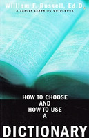 How to Choose and How to Use a Dictionary