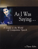 As I Was Saying…A Guide to the World of Competitive Speech