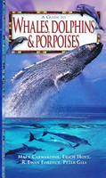 Guide to Whales, Dolphins & Porpoises
