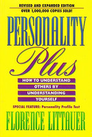 Personality Plus: Understand Others by Understanding Self