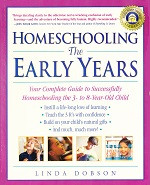 Homeschooling the Early Years: Preschool-3rd Grade