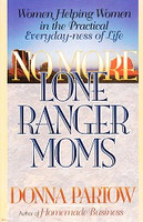 No More Lone Ranger Moms (SOL01232)