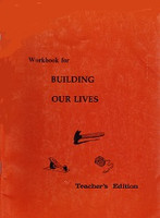 Building Our Lives 4, Teacher Edition for Workbook (SOL05680)