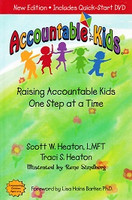 Accountable Kids: Raising Accountable Kids 1 Step at a Time