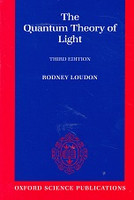 Quantum Theory of Light, 3d ed.
