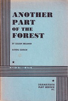 Another Part of the Forest, a Play in Three Acts