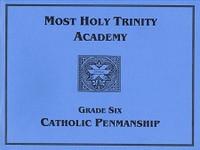 Most Holy Trinity Academy Catholic Penmanship, Grade 6