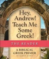 Hey, Andrew! Teach Me Some Greek! Reader & Worktext Set