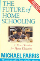Future of Home Schooling: New Direction for Home Education