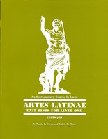 Artes Latinae Latin Self-Teaching, Level One Tests & Guide