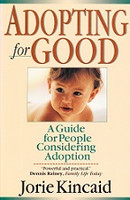 Adopting for Good, Guide for People Considering Adoption