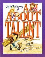 All About Talent--Discoverying Your Gifts and Personality