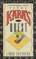 Kara's Quest, a Devotional Novel for Teens