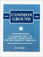 Common Ground: Intro to Eastern Christianity