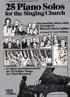 25 Piano Solos for the Singing Church, Intermediate