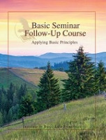 Basic Seminar Follow-Up Course, Applying Basic Principles