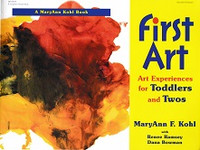 First Art, Art Experiences for Toddlers and Twos