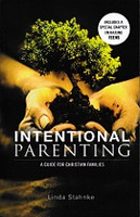 Intentional parenting, a Guide for Christian Families