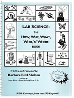 Lab Science: The How, Why, What, Who, 'n' Where Book