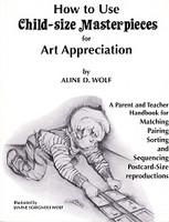 Child-size Masterpieces for Art Appreciation, Level 3 Set
