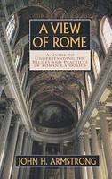 View of Rome, Guide to Understanding Beliefs & Practices