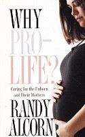 Why Pro-Life? Caring for the Unborn and Their Mothers