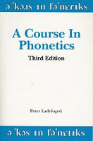 Course in Phonetics, 3d ed., text