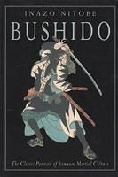 Bushido, The Classic Portrait of Sumarai Martial Culture