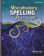 Vocabulary Spelling Poetry IV (10), 5th ed., Teacher Key