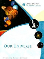 God's Design for Heavens & Earth, Our Universe
