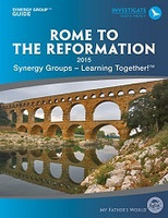 My Father's World Rome to the Reformation Synergy Guide