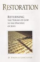 Restoration, Return Torah of God to the Disciples of Jesus