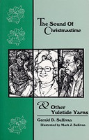 Sound of Christmastime & Other Yuletide Yarns