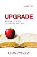 Upgrade: 10 Secrets, Best Education for your Child, 2d ed.