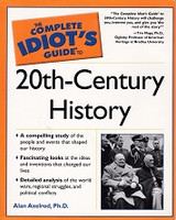 Complete Idiot's Guide to 20th-Century History