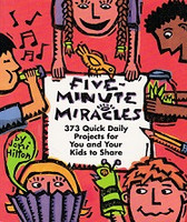 Five-Minute Miracles, 373 Quick Daily Projects
