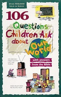 101 Questions Children Ask about Our World