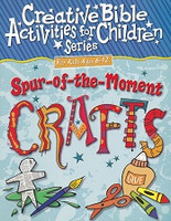 Spur-of-the-Moment Crafts for Kids Ages 6-12