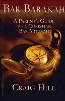 Bar Barakah: Parent's Guide to a Christian Bar Mitzvah